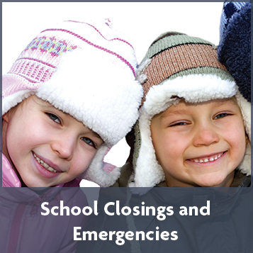 School Closings and Emergencies