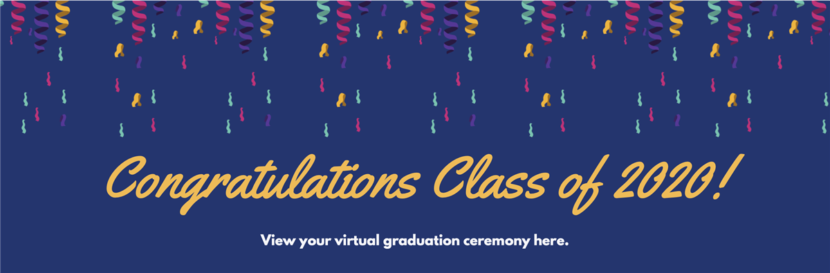 View your virtual graduation ceremony here