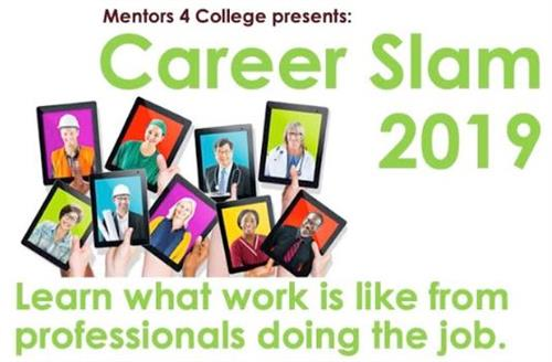Mentors 4 College Presents- Career Slam Tuesday, July 23 2019