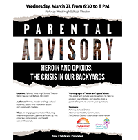 Parental Advisory: Heroin and opioids: The crisis in our backyards