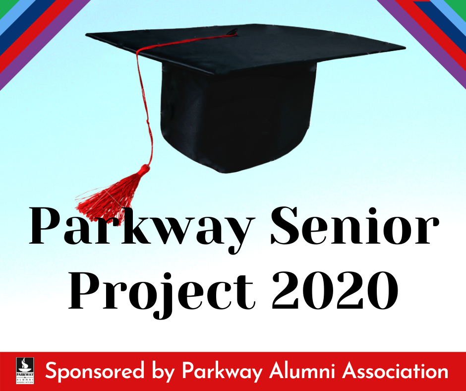 Parkway Senior Project 2020