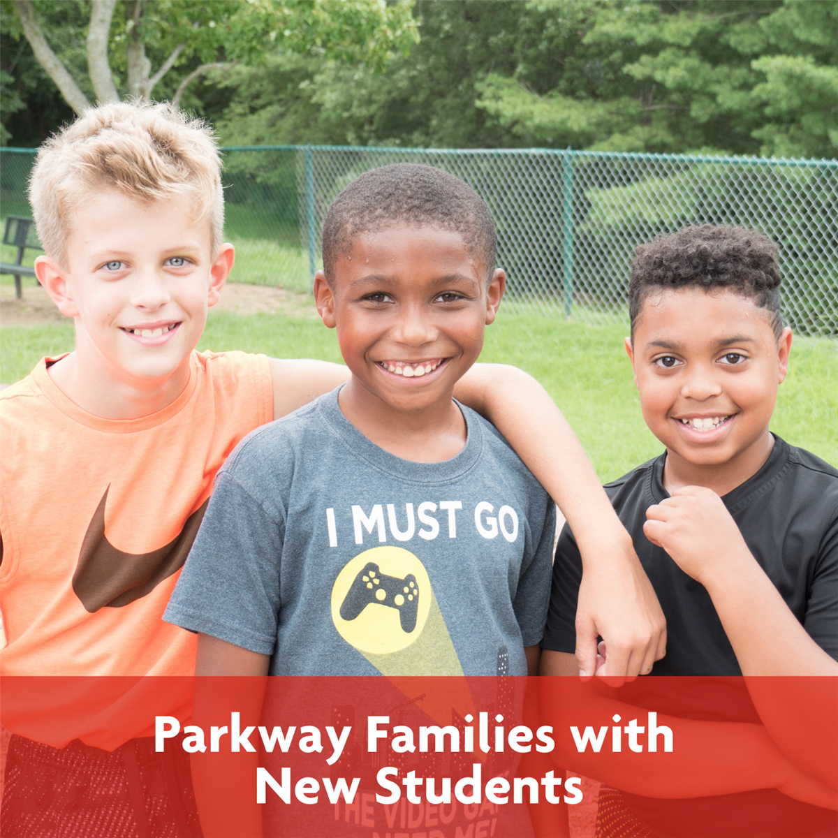 Parkway Families with New Students